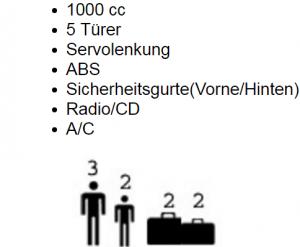 1000 cc 5 Türer Servolenkung ABS Sicherheitsgurte(Vorne/Hinten) Radio/CD A/C